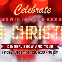 Elvis Christmas Dinner and Show